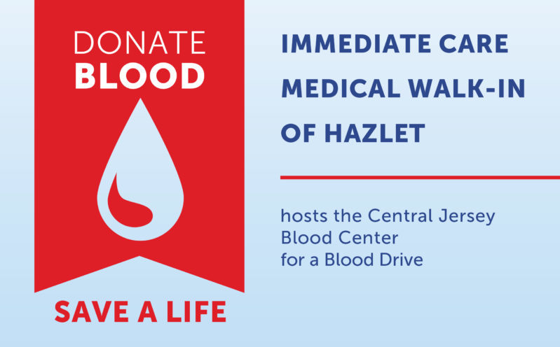 Immediate Care Medical Walk-In of Hazlet blood drive flyer